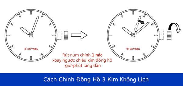 Cách Chỉnh Đồng Hồ 3 Kim Nhiều Thương Hiệu Khác Nhau Không Lịch