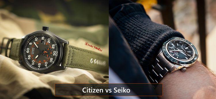 Khi Thương Hiệu Lớn Choảng Nhau: Đồng Hồ Của Ai Giá Rẻ Hơn Citizen Seiko