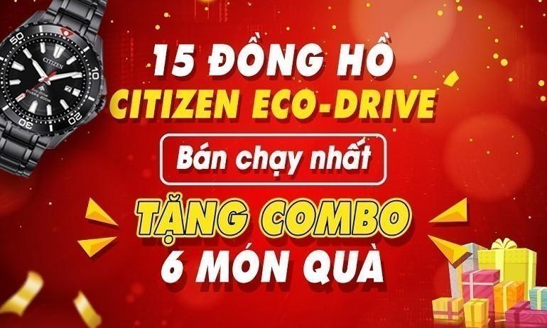 15 dong ho citizen eco drive ban chay nhat combo 6 mon qua