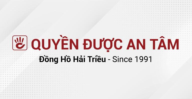 """Sự thật đằng sau Slogan """"Quyền Được An Tâm"""" của Đồng Hồ Hải Triều - Ảnh: 1"""